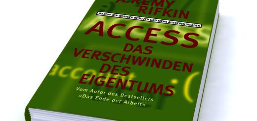 Jeremy Rifkin: Access. Das Verschwinden des Eigentums. Warum wir weniger besitzen und mehr ausgeben werden. Campus-Verlag, Frankfurt/New York 2000